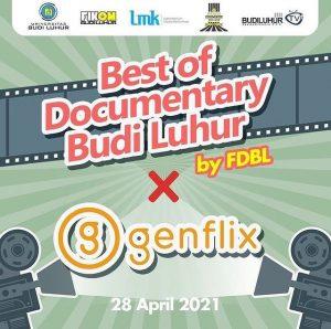 Best of Documentary Budi Luhur by FDBL x Genflix