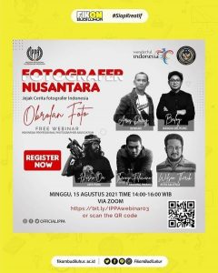 "Webinar: FOTOGRAFER NUSANTARA ""Jejak Cerita Fotografer Indonesia"""